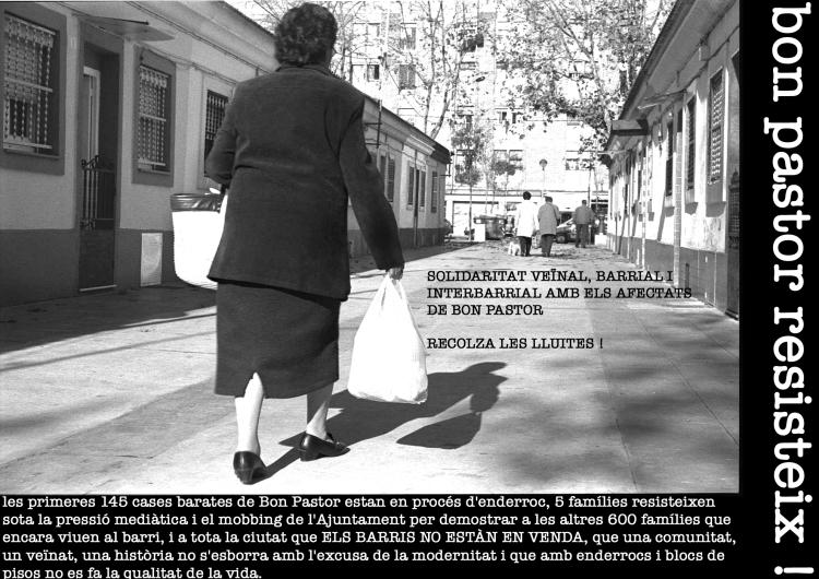 Font: Cartell de 2007 en defensa de les cases  barates de Bon Pastor