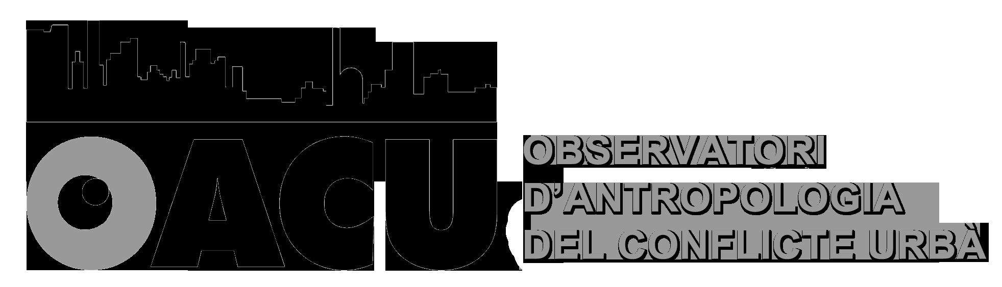 OBSERVATORI D'ANTROPOLOGIA DEL CONFLICTE URBÀ